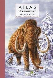 Dernières parutions sur Vie des animaux, Atlas des animaux disparus