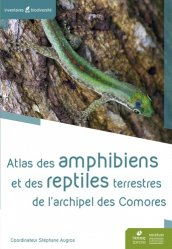 Dernières parutions sur Amphibiens, Atlas des Amphibiens et reptiles terrestres de l'archipel des Comores