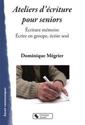 Dernières parutions dans Savoir communiquer, Ateliers mémoire pour seniors
