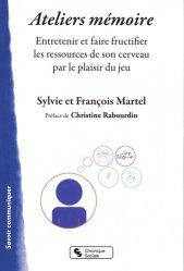 Dernières parutions sur Cerveau - Mémoire, Ateliers mémoire
