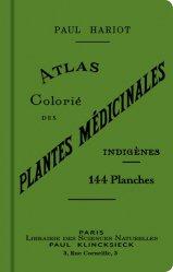 Souvent acheté avec Guide des fougères et plantes alliées de France et d'Europe, le Atlas colorié des plantes médicinales indigènes