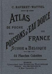 Dernières parutions sur Poissons d'eau douce, Atlas de poche des poissons d'eau douce de la France, de la Suisse Romande et de la Belgique