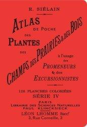 Souvent acheté avec La santé par les plantes, le Atlas de poche des plantes des champs, des prairies et des bois à l'usage des promeneurs et des excursionnistes