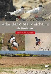 Souvent acheté avec Nos meilleurs sites pour observer les oiseaux en France, le Atlas des oiseaux nicheurs de Bretagne