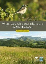 Dernières parutions sur Oiseaux nicheurs, Atlas des oiseaux nicheurs de Midi-Pyrénées