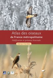 Atlas des Oiseaux de France métropolitaine 2 Volumes