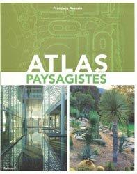 Souvent acheté avec Les oiseaux des parcs et des jardins, le Atlas des paysagistes