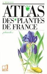 Souvent acheté avec Flore forestière française, le Atlas des plantes de France
