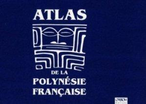 Souvent acheté avec Guide des fonds marins de Méditerranée, le Atlas de la Polynésie française