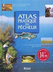 Souvent acheté avec La pêche en eau douce en 12 leçons, le Atlas pratique du pêcheur