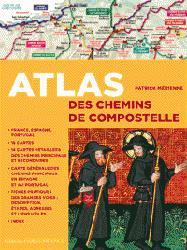 Dernières parutions dans Atlas, Atlas des chemins de compostelle