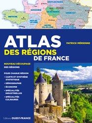 Dernières parutions sur Géographie de la France, Atlas des régions de France