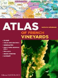 Dernières parutions sur Crus et vignobles, Atlas of French Vineyards