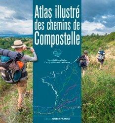 Dernières parutions sur Récits de voyages-explorateurs, Atlas illustré des chemins de Compostelle
