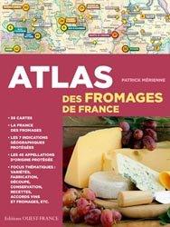 Dernières parutions sur Production laitière et dérivés, Atlas des fromages de France