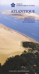Dernières parutions dans conservatoire du littoral, Atlantique : promenades ecologiques et litteraires