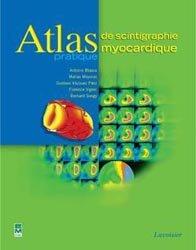 Souvent acheté avec Les troubles du rythme cardiaque chez l'enfant, le Atlas pratique de scintigraphie myocardique