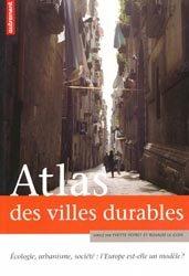Souvent acheté avec Arts paysagers de Méditerranée, le Atlas des villes durables