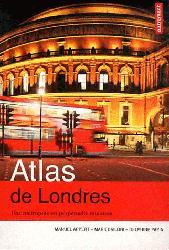 Souvent acheté avec Atlas mondial des espaces protégés, le Atlas de Londres