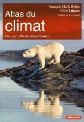 Souvent acheté avec Petit atlas des mers et océans, le Atlas du climat. Face aux défis du réchauffement