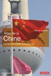 Dernières parutions dans Atlas/Monde, Atlas de la Chine. Les nouvelles échelles de la puissance, 4e édition