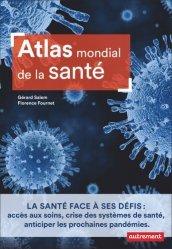 Dernières parutions sur Géographie humaine, Atlas mondial de la santé