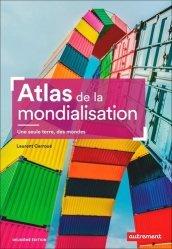 Dernières parutions sur Géographie humaine, Atlas de la mondialisation. Une seule terre, des mondes, 2e édition