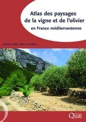 Dernières parutions sur Arboriculture, Atlas des paysages de la vigne et de l'olivier en France méditerranéenne