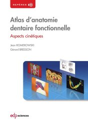 Atlas d'anatomie dentaire fonctionnelle