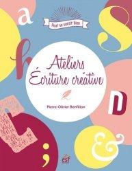 Dernières parutions sur Expression écrite, Ateliers d'écriture créative