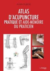 Souvent acheté avec Médecine classique chinoise & Aromathérapie vibratoire, le Atlas d'acupuncture pratique et aide-memoire du praticien