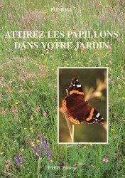 Souvent acheté avec Aménager un jardin pour les papillons, le Attirez les papillons dans votre jardin