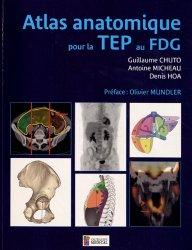 Dernières parutions sur Ouvrages généraux, Atlas anatomique pour la TEP au FDG