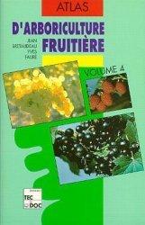 Souvent acheté avec Atlas d'arboriculture fruitière Volume 3, le Atlas d'arboriculture fruitière Volume 4