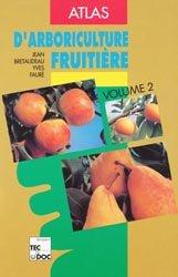 Souvent acheté avec Atlas d'arboriculture fruitière Volume 3, le Atlas d'arboriculture fruitière Volume 2