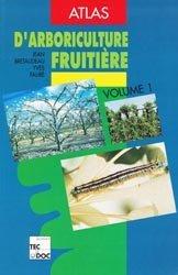 Souvent acheté avec Désherbage des arbres fruitiers, le Atlas d'arboriculture fruitière Volume 1