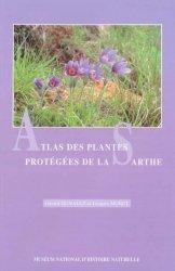 Dernières parutions dans Patrimoines naturels, Atlas des plantes protégées de la Sarthe
