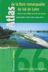 Dernières parutions dans Patrimoines naturels, Atlas de la flore remarquable du Val de Loire entre le bec d'Allier et le bec de Vienne
