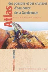 Dernières parutions dans Patrimoines naturels, Atlas des poissons et des crustacés d'eau douce de la Guadeloupe