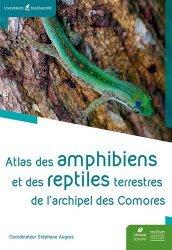 Dernières parutions dans Inventaires & biodiversité, Atlas des amphibiens et des reptiles terrestres de l'archipel des Comores