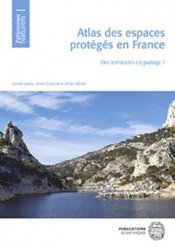 Dernières parutions sur Écologie - Environnement, Atlas des espaces protégés en France
