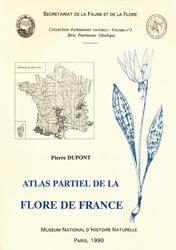 Souvent acheté avec Les Papillons de jour de France, Belgique et Luxembourg et leurs chenilles, le Atlas partiel de la flore de France