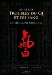 Souvent acheté avec Soigner avec l'acupuncture, le Atlas des troubles de Qi et du Sang en médecine chinoise