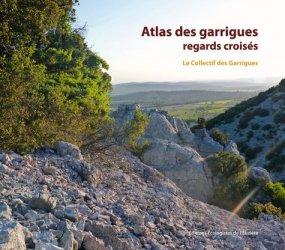 Souvent acheté avec La faculté motrice dans les plantes, le Atlas des garrigues : regards croisés
