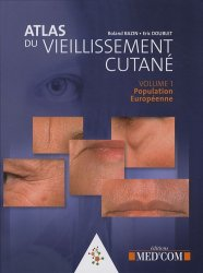 Souvent acheté avec Actes pratiques en dermatologie esthétique, le Atlas du vieillissement cutané