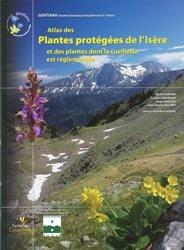 Souvent acheté avec Paysages naturels et biodiversité de Madagascar, le Atlas des plantes protégées de l'Isère et des plantes dont la cueillette est réglementée