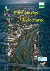 Dernières parutions dans Parthénope, Atlas de la flore sauvage du département du Val-de-Marne