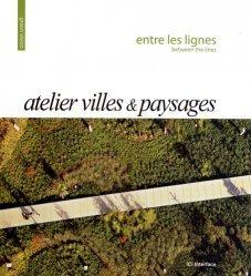 Souvent acheté avec Paysages publics in situ, le Atelier Villes & Paysages