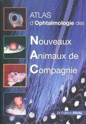 Nouvelle édition Atlas d'Ophtalmologie des NAC