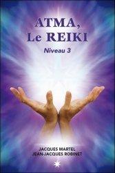 Dernières parutions sur Reiki, Atma, le Reïki